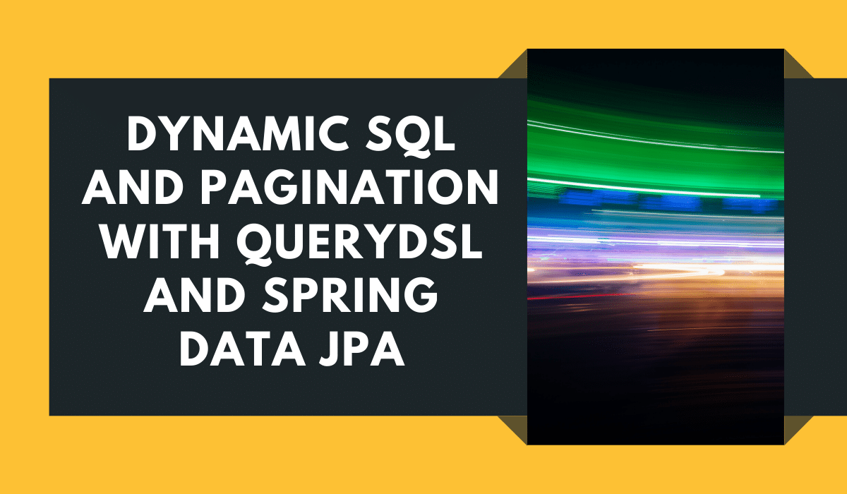 Dynamic SQL and Pagination Querydsl Spring Data JPA