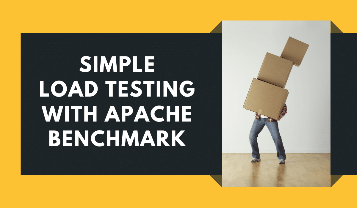 Simple Load Testing with Apache Benchmark
