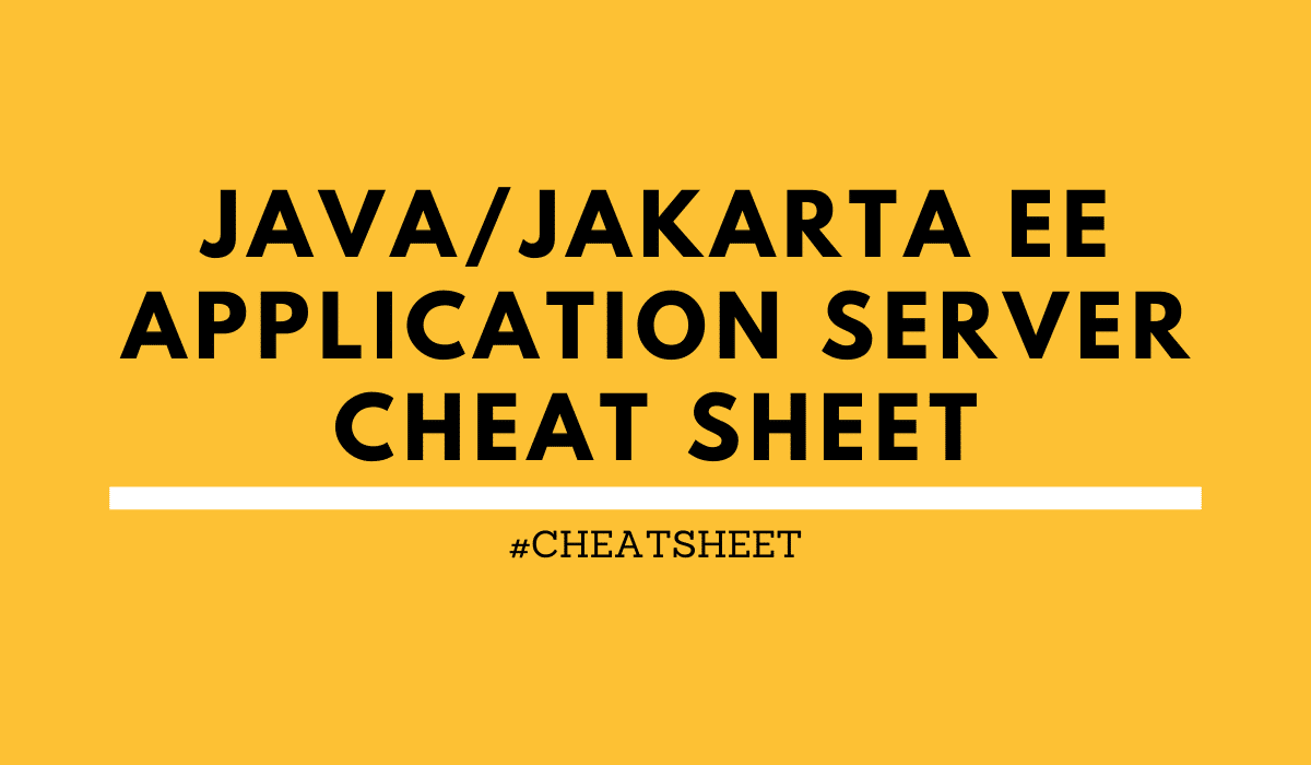 Java Jakarta EE application server cheat sheet