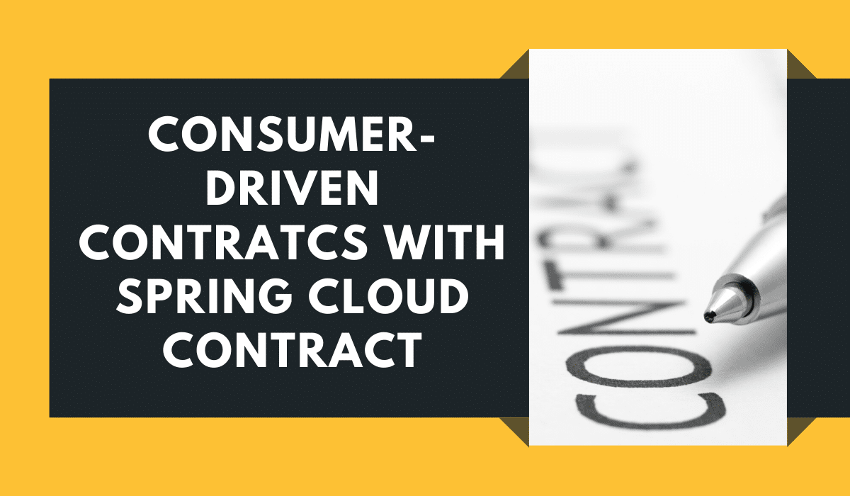 Consumer-driven Contracts with Spring Cloud Contract