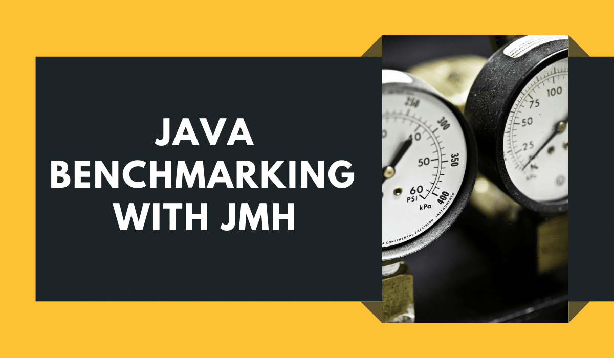 Java Benchmarking with JMH