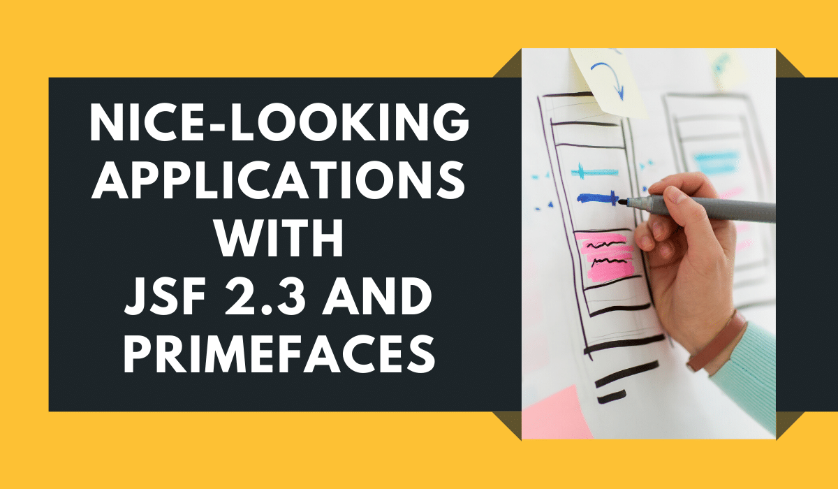 Applications with JSF 2.3 and PrimeFaces