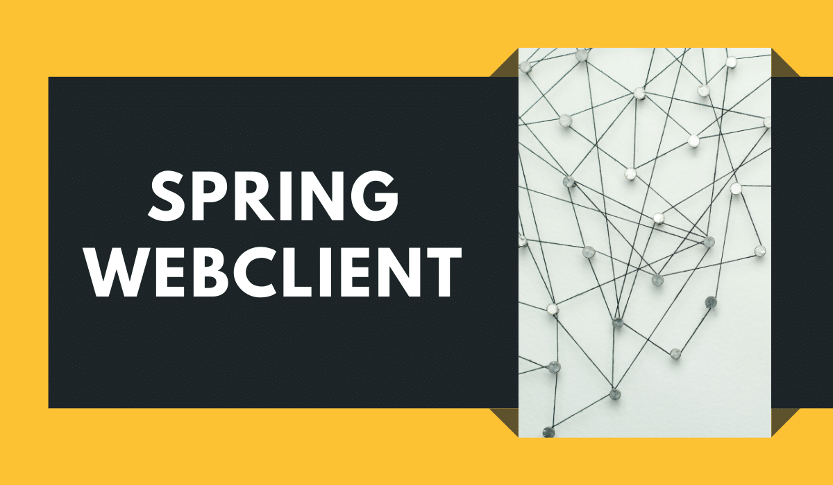 Spring WebClient for RESTful communication