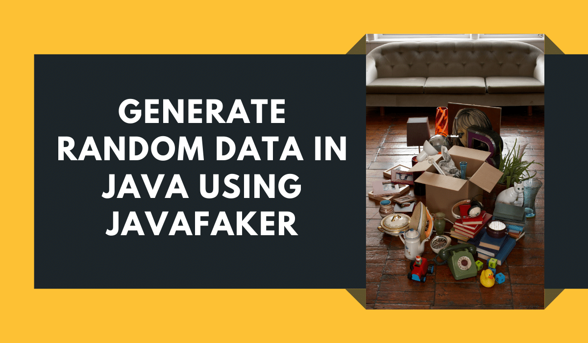 Generate Random Data in Java with JavaFaker