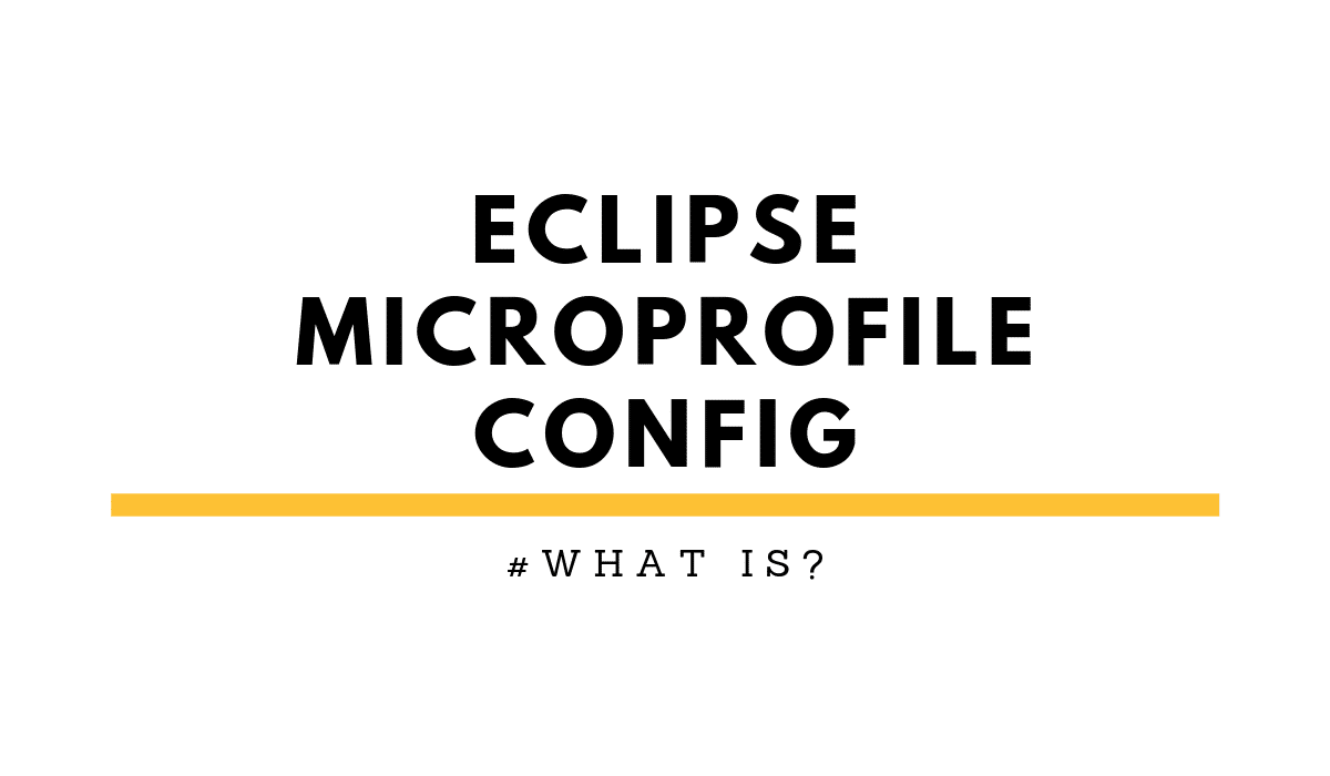Eclipse MicroProfile Config