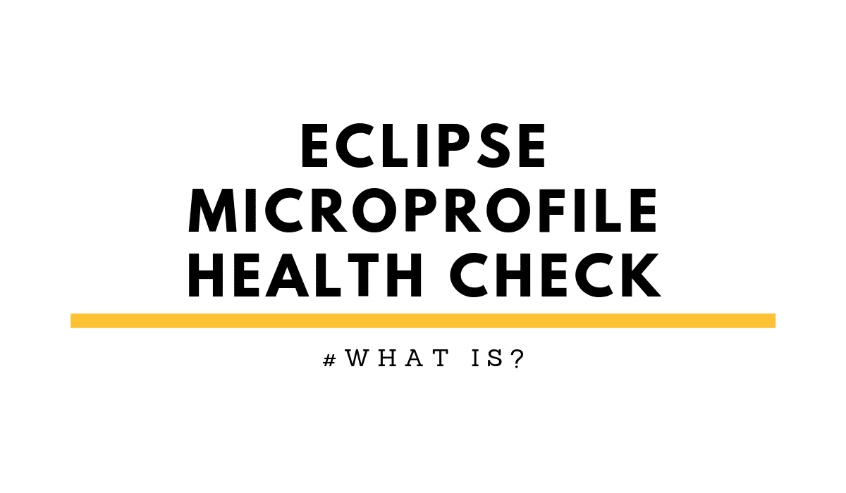 Eclipse MicroProfile Health