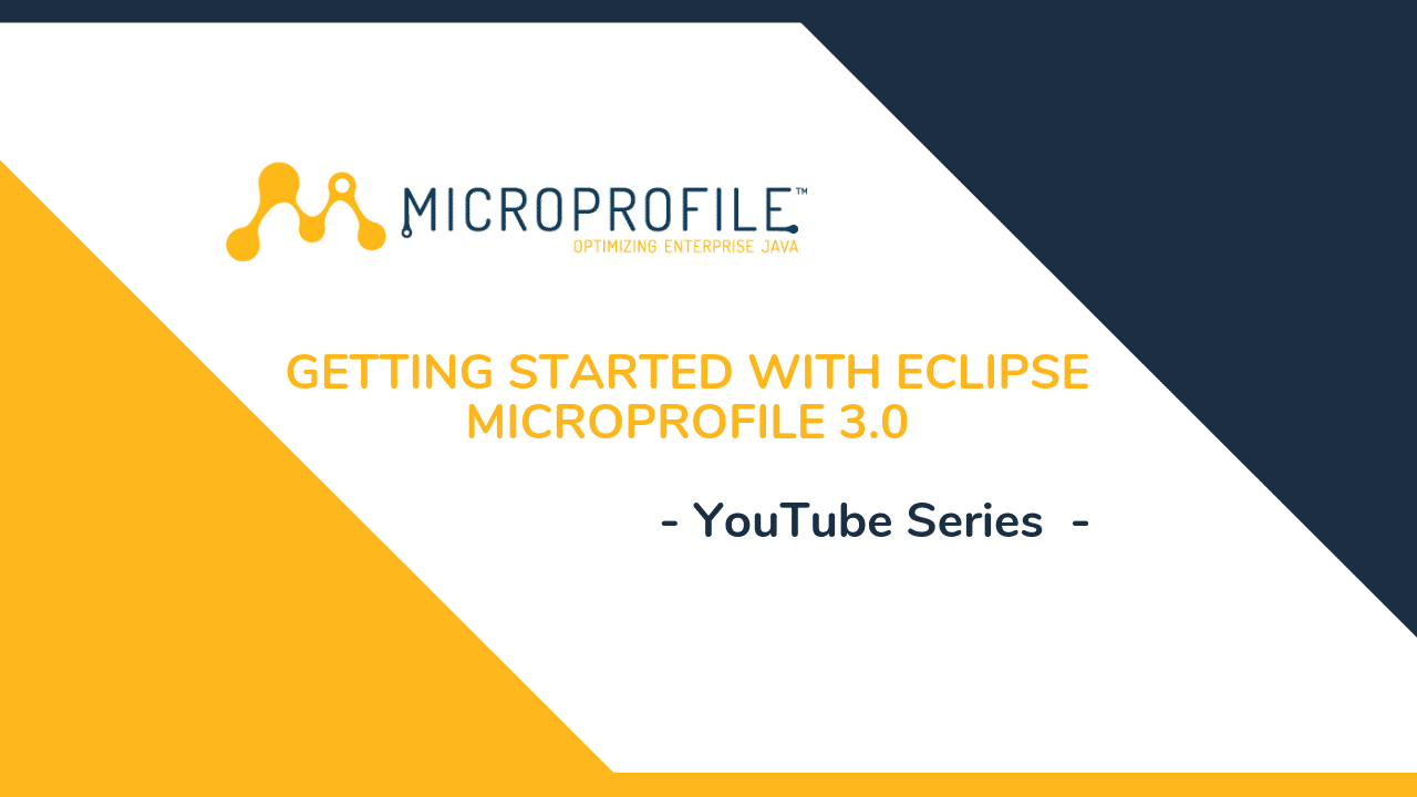 Eclipse MicroProfile series