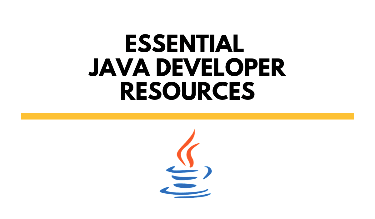essentialJavaDeveloperResources