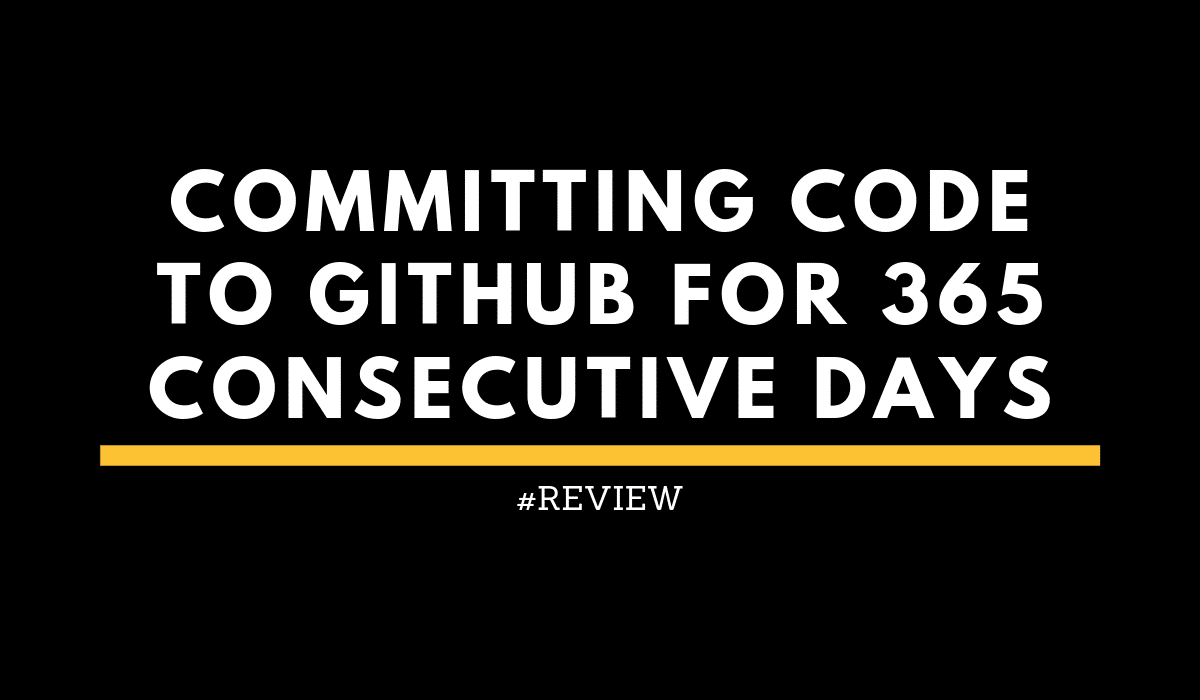Developer Habit Write Code For 365 consecutive days