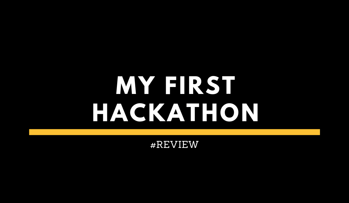 My first Hackathon