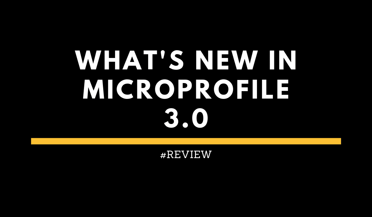 reviewWhatsnewinMicroProfile3.0