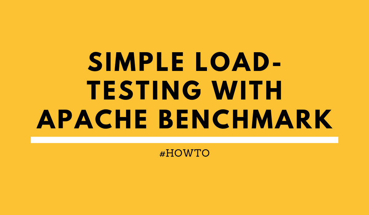 HOWTO: Simple load-testing with Apache Benchmark   rieckpil