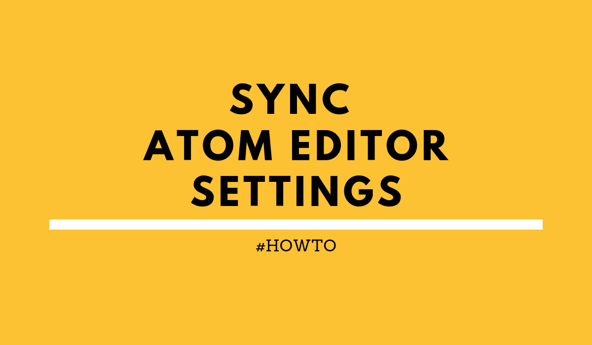 howtoSyncAtomeditorsettings