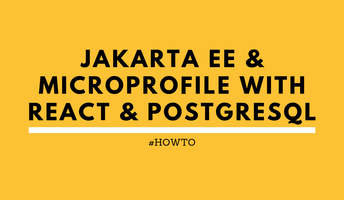 Jakarta EE and MicroProfile with React and PostgreSQL blog logo