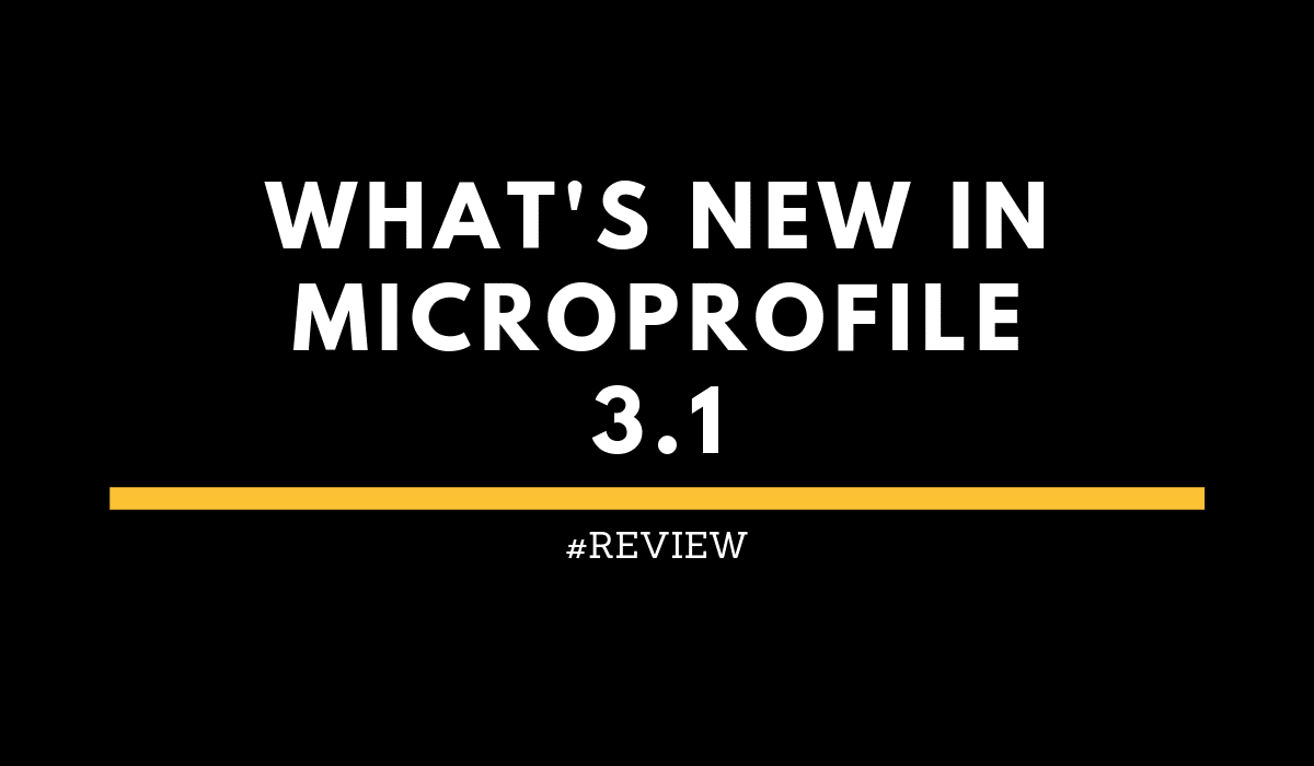 What's new in MicroProfile 3.1