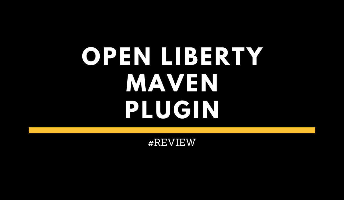 Open Liberty Maven Plugin
