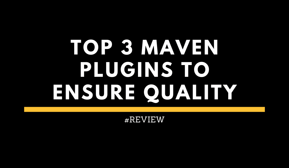 Maven Plugins Quality and Security