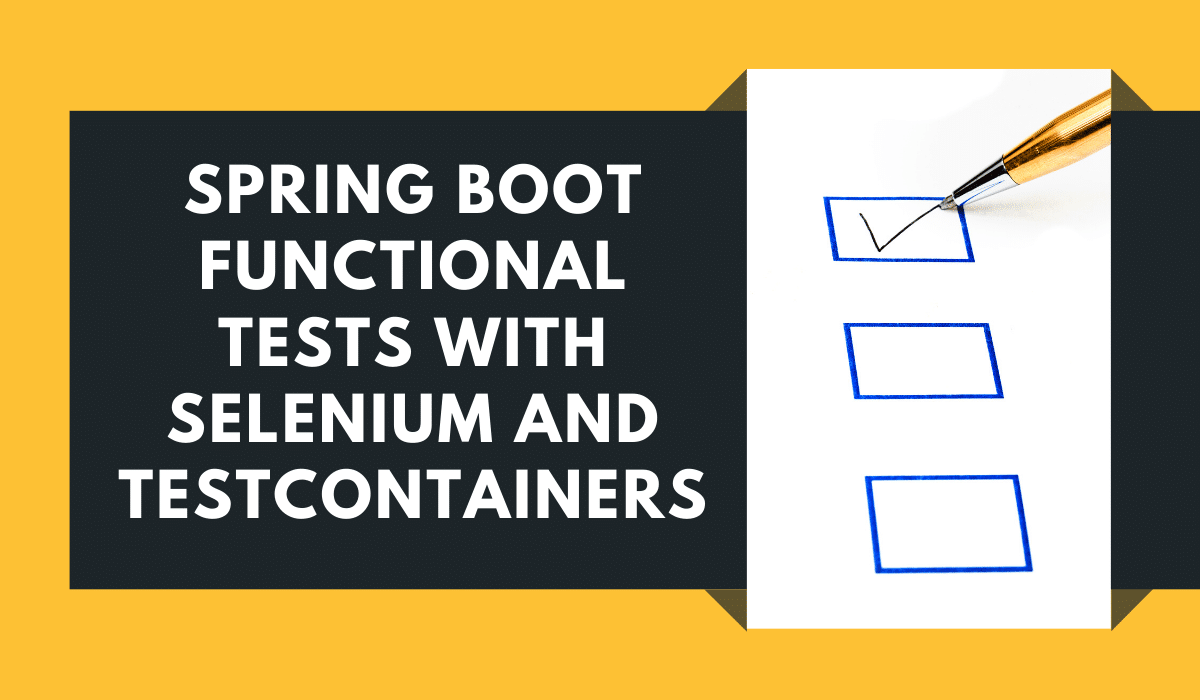 Spring Boot Functional Test Selenium Testcontainers