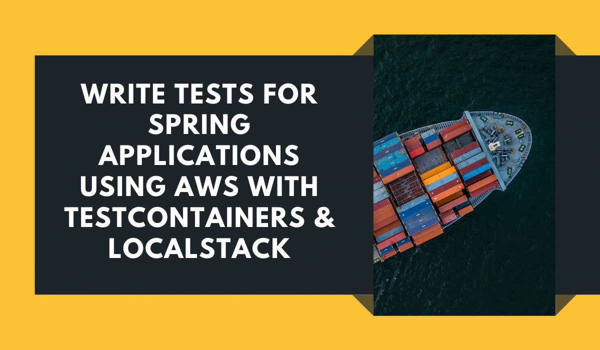 Spring AWS Testcontainers LocalStack