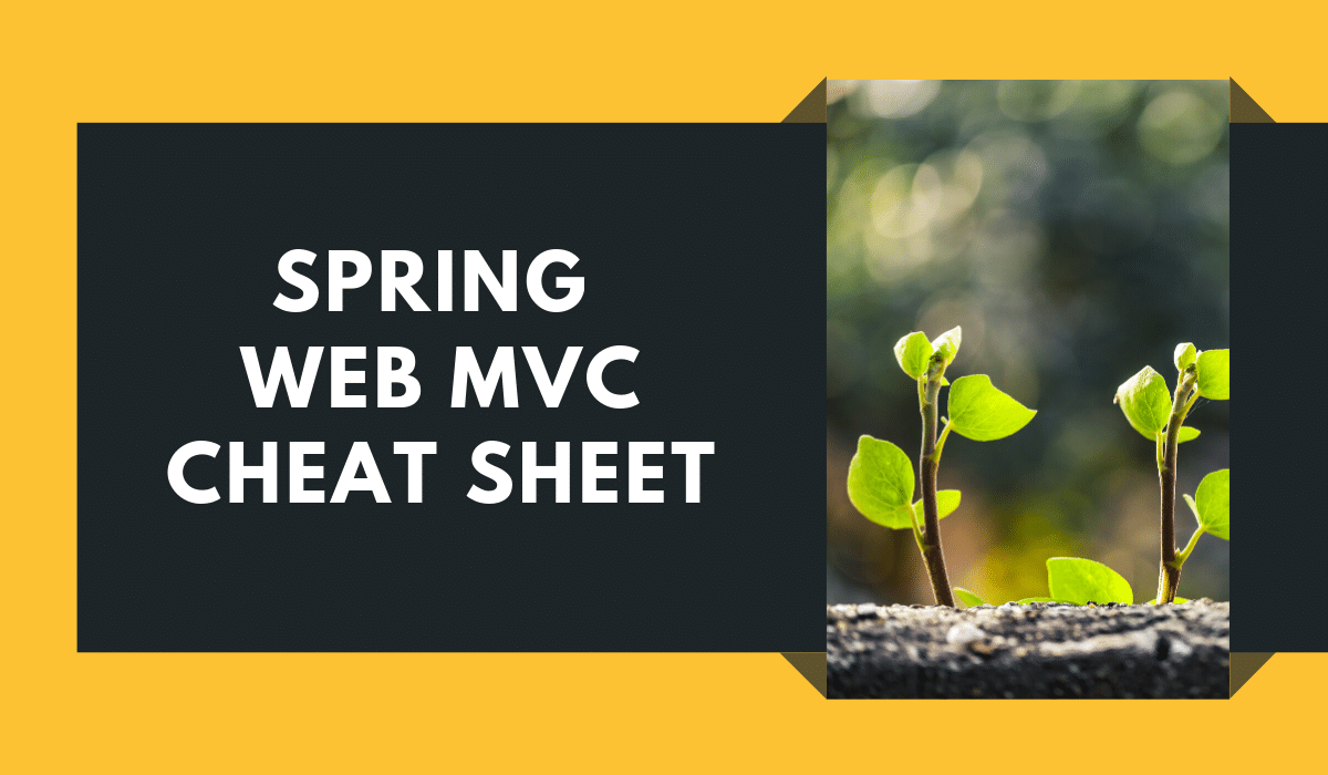 Spring Web MVC Cheat Sheet