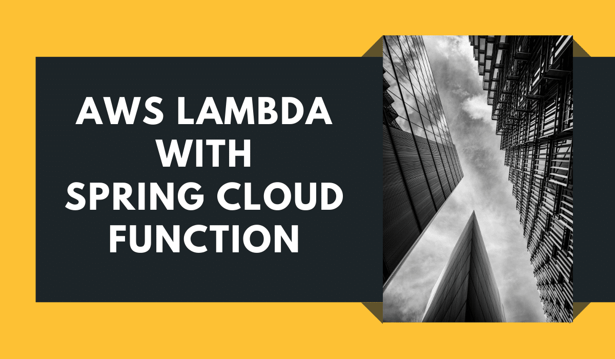 Java AWS Lambda with Spring Cloud Function