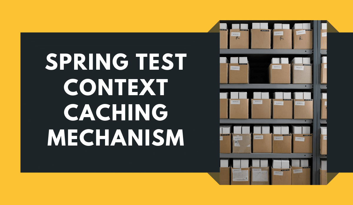 Spring Test Context Caching