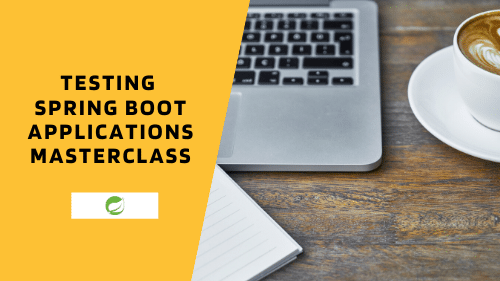 Testing Spring Boot Applications Mastercalss