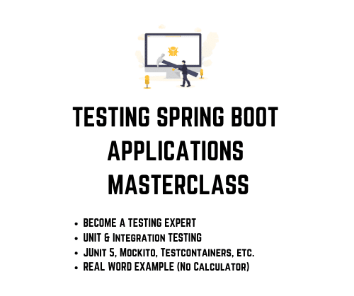 Testing Spring Boot Applications Masterclass Course