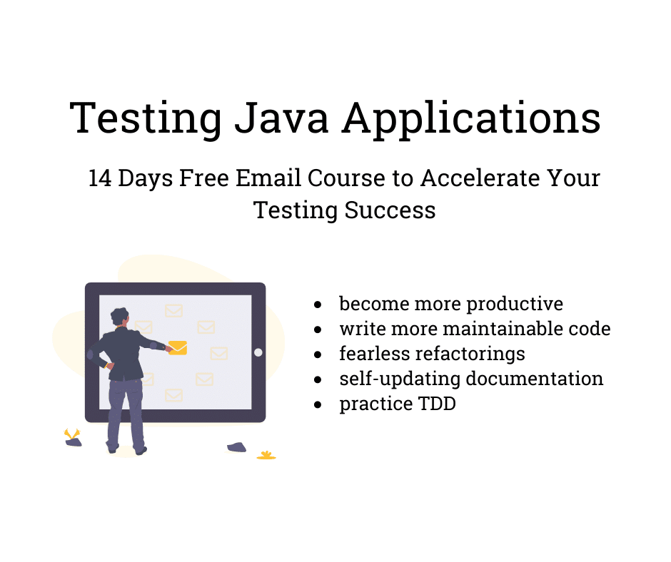 Testing Java Applications Email Course