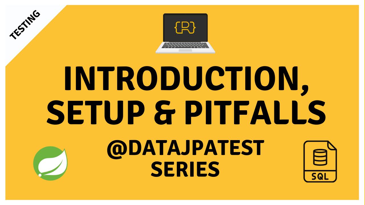 @DataJpaTest YouTube Series