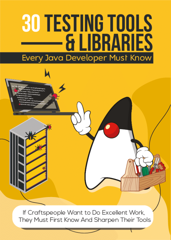 Testing Tools & Libraries Every Java Developer Must Know