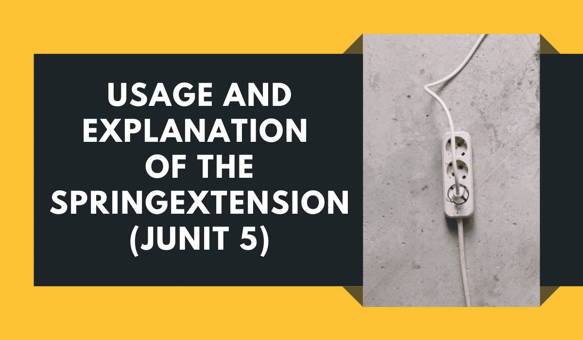 SpringExtension Usage and Explanation Featured Image