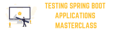 Testing Spring Boot Applications Masterclass Online Course