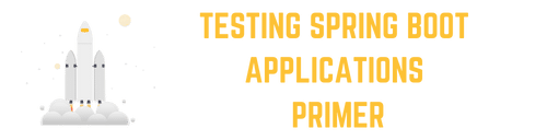 Testing Spring Boot Applications Primer Online Course